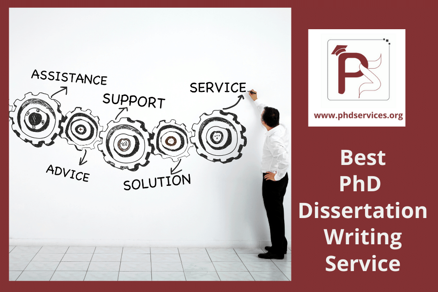 Best phd dissertation writing service from reputed concern