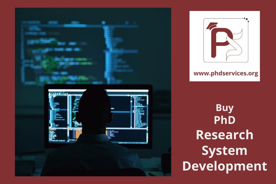 Buy PhD Research System Development Online