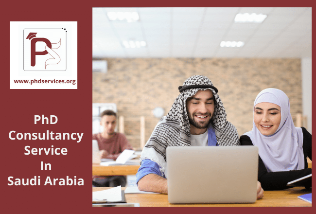 PhD consultancy Services in Saudi Arabia for scholars