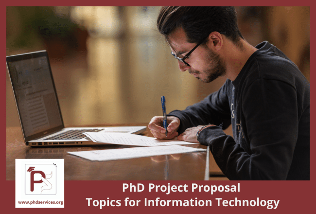 PhD project proposal topics in information technology