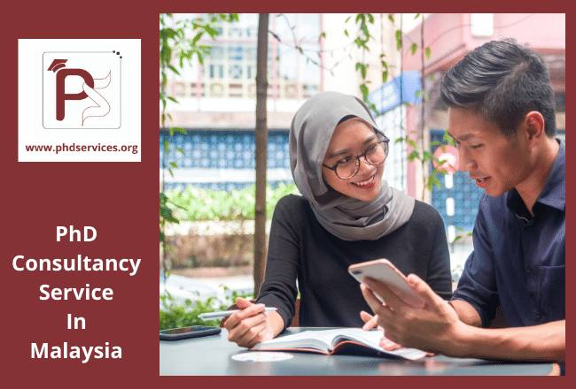 PhD consultancy Services in Malaysia for scholars