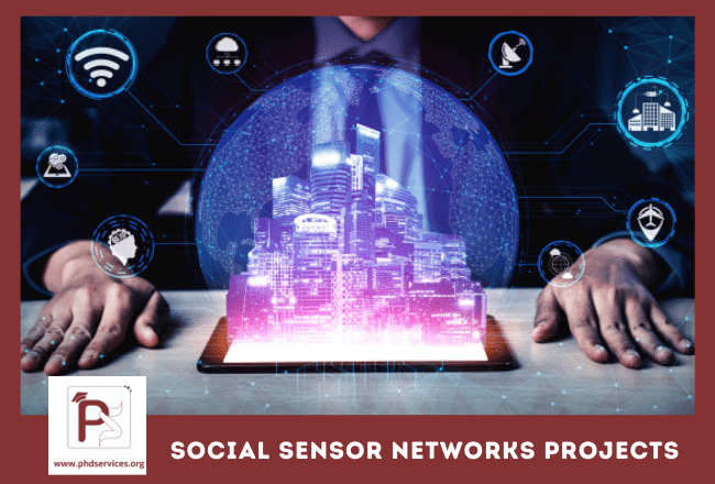 Buy Research PhD Projects in social sensors networks for research scholars