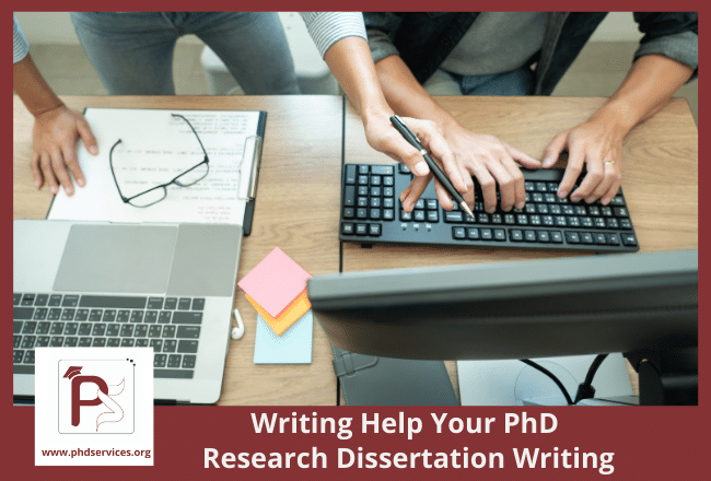 Writing help your PhD research dissertation writing with 100% success rate