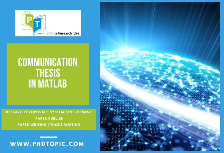 Buy Best Communication Thesis in Matlab Programming Online