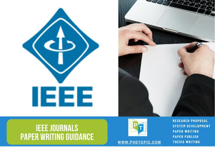 IEEE Journals Paper Writing Guidance Online
