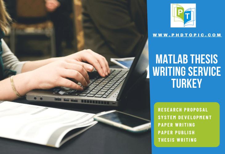Matlab Thesis Writing Service Turkey Online Help