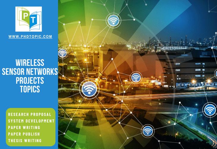 Buy Wireless Sensor Networks Projects Topics Online