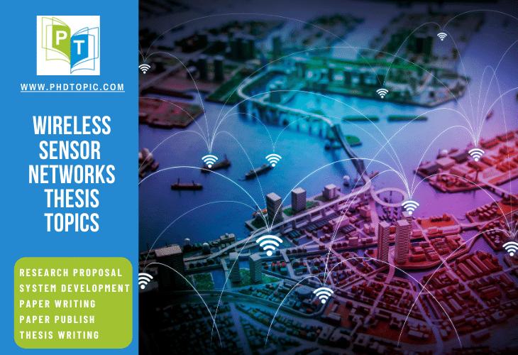 Buy Wireless Sensor Networks Thesis Topics  Online
