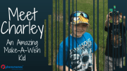 Meet Charley- A Make-A-Wish Kid from Greater Los Angeles