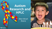 Metabolomics & Autism: Can HPLC Columns Potentially Change Lives?