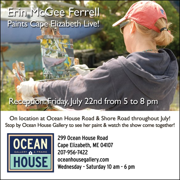 Cape Elizabeth, Maine. Live Painting July. Ocean House Gallery