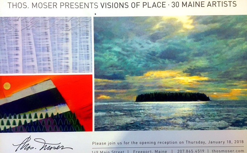 Thomas Moser Furniture Gallery Art Show: Maine Visions of Place.