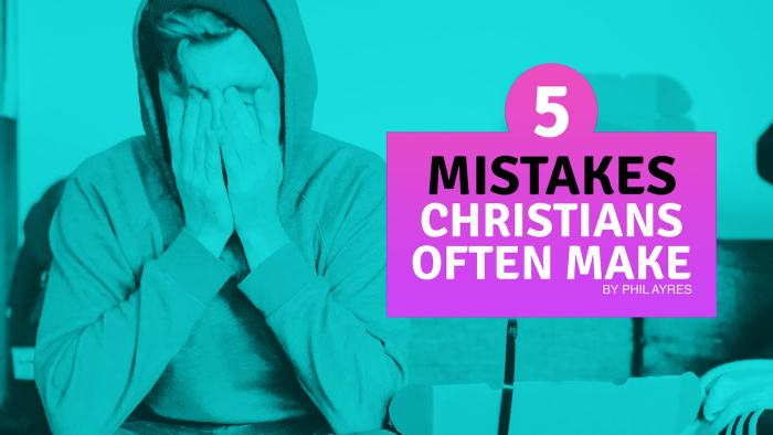 5 Mistakes Christian Often Make