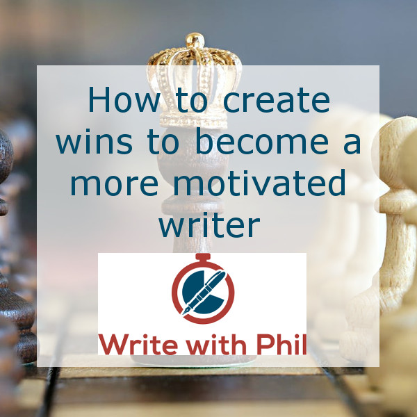 How to create wins to become a more motivated writer