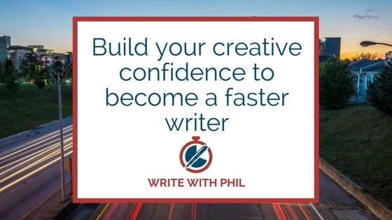 Build your creative confidence to become a faster writer header image