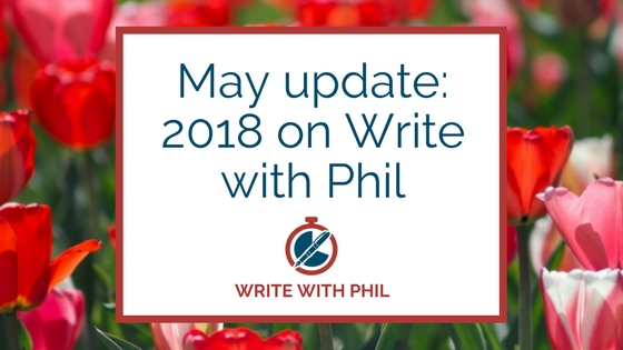 May update 2018 on Write with Phil header image