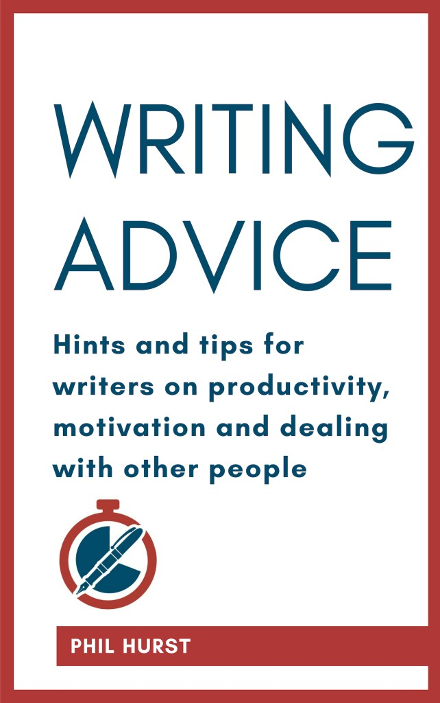 Book cover of Writing Advice by Phil Hurst