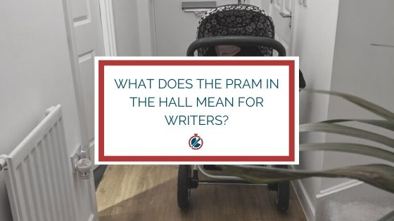 What does the pram in the hall mean for writers