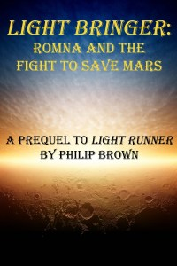 Light Bringer, by young adult author Philip Brown