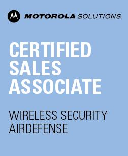 Motorola Solutions Certified Sales Associate – Wireless Security AirDefense