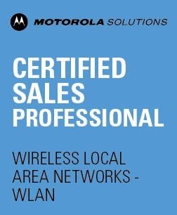 Motorola Solutions Certified Sales Professional – Wireless Local Area Networks (WLAN)