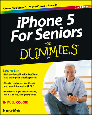 For.Dummies.iPhone.5.For.Seniors.For.Dummies.2nd.Edition.Nov.2012