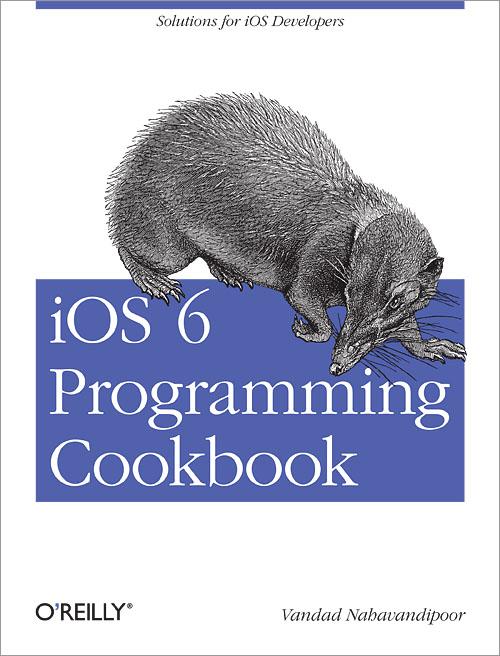 iOS 6 Programming Cookbook