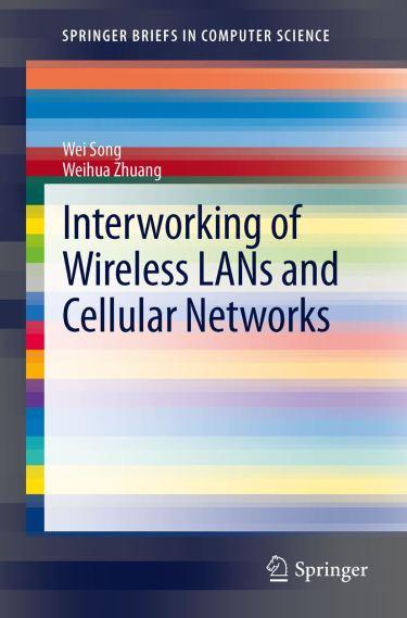 Springer.Interworking.of.Wireless.LANs.and.Cellular.Networks.Jul.2012