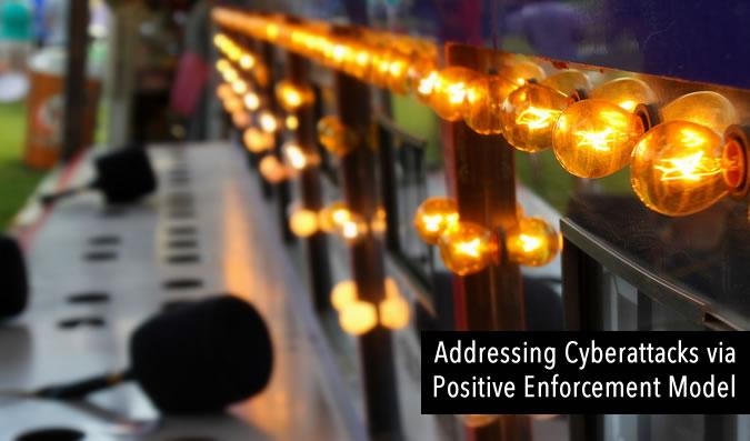 Addressing Cyberattacks via Positive Enforcement Model