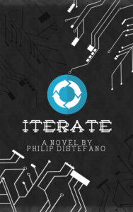The cover of my novel, Iterate