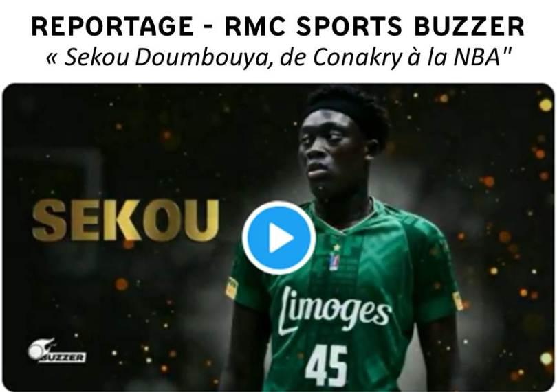 Sekou DOUMBOUYA-Reportage RMC Sports BUZZER, de Nicolas BAILLOU.