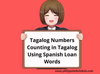 Philippine Halo-halo Tagalog Lessons Tagalog Numbers Counting in Tagalog Using Spanish Loan Words
