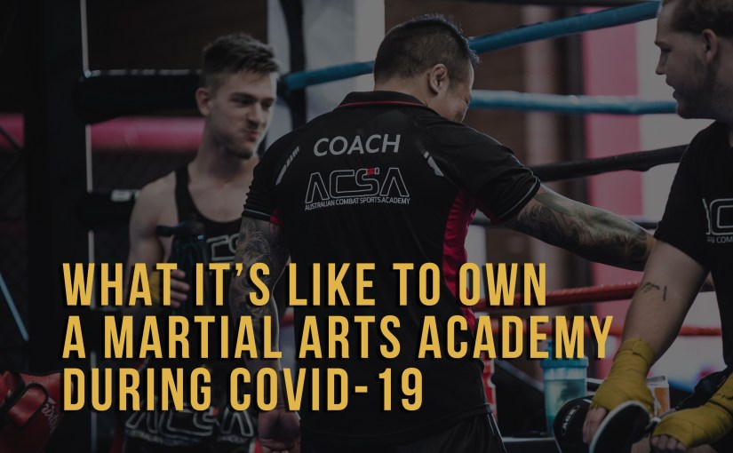 What it's like to own a Martial Arts academy during Covid-19