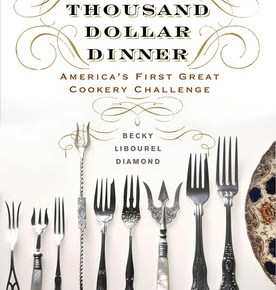 The Thousand Dollar Dinner by Becky Libourel Diamond Now Available; Book Signing on 11/28