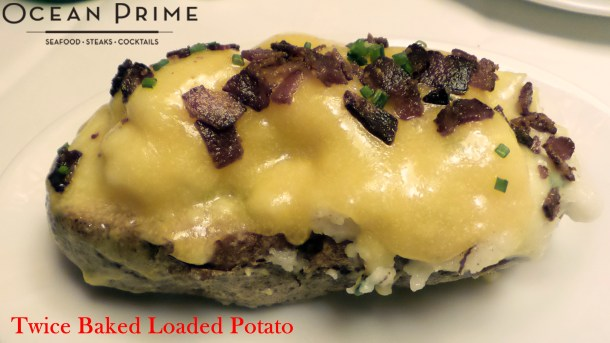 Ocean Prime - Loaded Twice Baked Potato