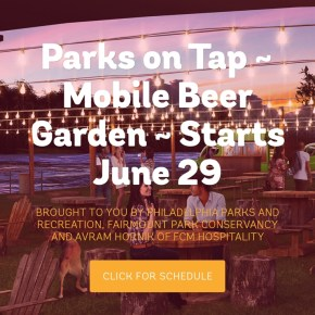 "Traveling Beer Garden ""Parks on Tap"" at 14 Philly Parks This Summer"