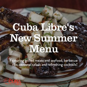 Cuba Libre Restaurant & Rum Bar Introduces Seasonal New Menu Items