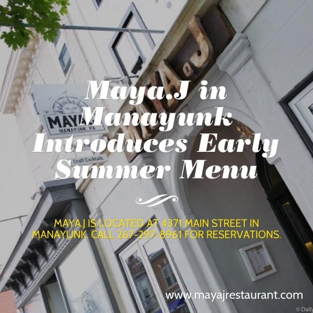 Maya.J Introduces New Summer Menu