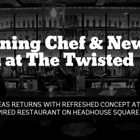 The Twisted Tail Welcomes Returning Chef Leo Forneas Along with New Menu & Refreshed Concept
