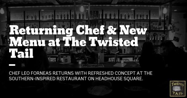 New Menu Returning Chef at Twisted Tail Philadelphia