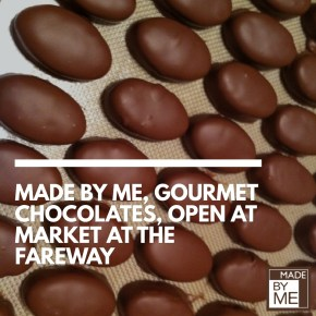 Made by ME Gourmet Chocolates Opens at Market at the Fareway in Chestnut Hill