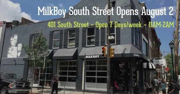 Milk Boy South Street Opening