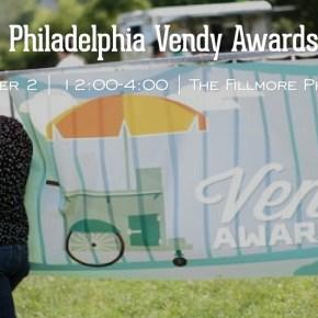 CANCELLED: 6th Annual Philadelphia Vendy Awards on Sunday, October 2