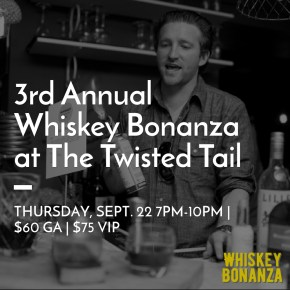 Whiskey Bonanza Takes Over The Twisted Tail