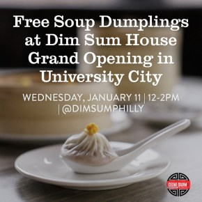 Dim Sum House Celebrates Grand Opening with Free Soup Dumplings in University City