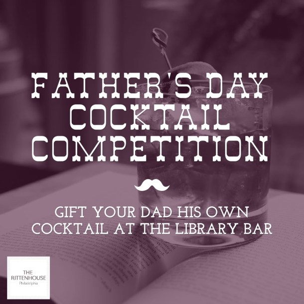 Library Bar Father's Day Cocktail Compeition