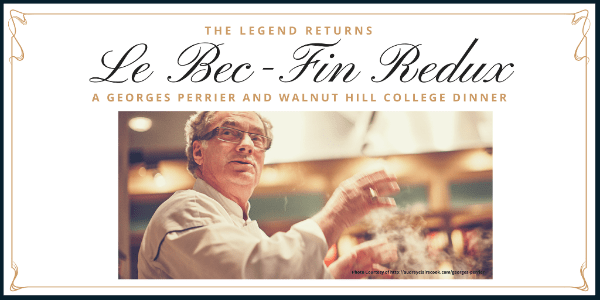 Georges Perrier Le Bec-Fin at Walnut Hill College