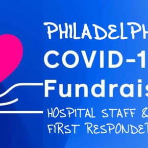 Philly COVID-19 Relief Fund for Hospital Workers & First Responders