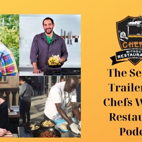 Philadelphia Chefs Featured on Chefs Without Restaurants Podcast