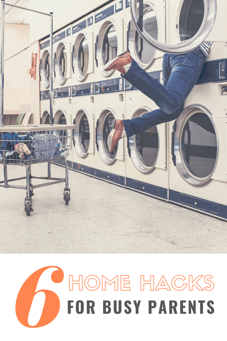 Six Home Hacks for Busy Parents